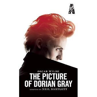 Das Bild des Dorian Gray von Oscar Wilde - Neil Bartlett - 978184943