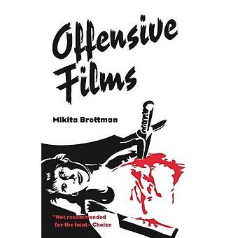 Offensiv filmer av Mikita Brottman - 9780826514912 bok
