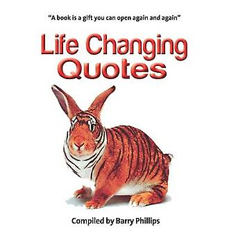 Life Changing Quotes by Barry Phillips - 9781908691415 Book
