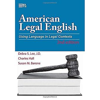 American Legal English: Using Language in Legal Contexts (Michigan Series in English for Academic & Professional Purpo)