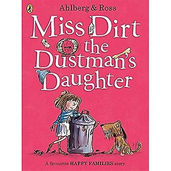Miss Schmutz der Müllmann Tochter (glückliche Familien)