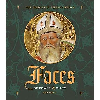 Faces of Power & Piety (J. Paul Getty Museum Medieval Imagination)