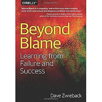 Beyond syyttää: Oppia epäonnistumisesta ja menestystä