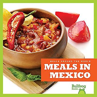 Meals in Mexico (Meals Around the World)
