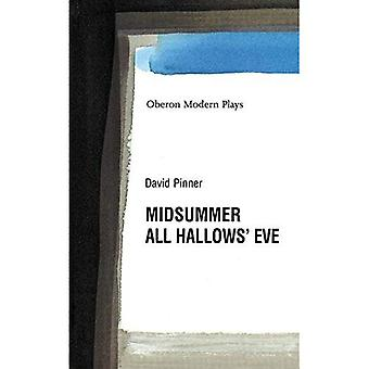 Midsommer/All Hallows Eve