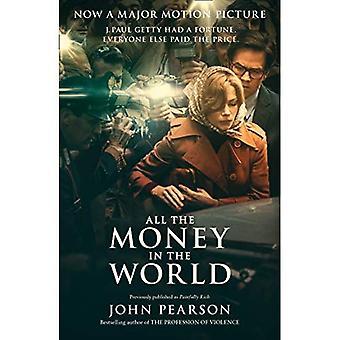 Tout l'argent dans le monde