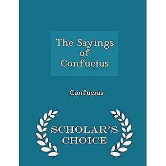 De uitspraken van Confucius - geleerde van keuze Edition