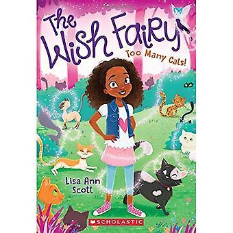 Too Many Cats! (the Wish Fairy #1) (Wish Fairy)