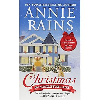 Christmas on Mistletoe Lane: Two Stories for the Price of One