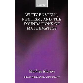 فينيتيسم فيتجنشتاين وأسس الرياضيات قبل ماريون ماتيو آند