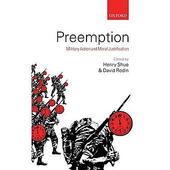 Preemption Military Action and Moral Justification by Shue & Henry