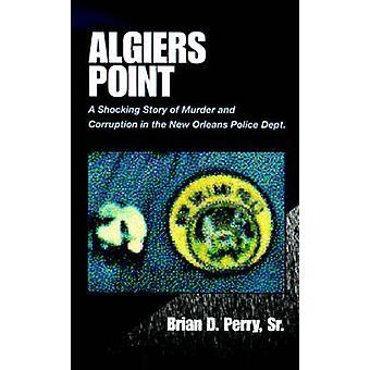 Ponto de Argel por Perry & Brian D. & Sr.