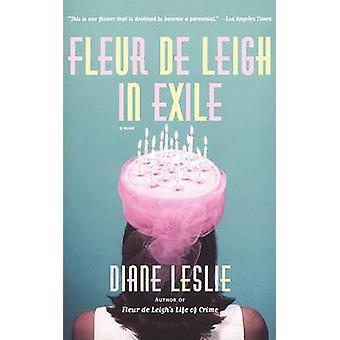 Fleur de Leigh in Exile by Leslie & Diane