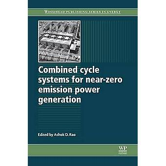 Kombicykel system för NearZero utsläpp kraftproduktion av Rao & Ashok