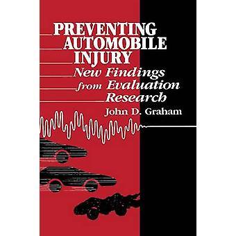 Prevenire lesioni dell'Automobile nuovi risultati dalla ricerca di valutazione di Graham & John N.