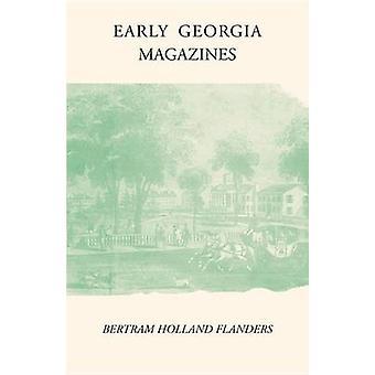 Early Georgia Magazines by Flanders & Bertram Holland