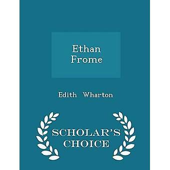 إيثان فروم العلماء الطبعة اختيار طريق وارتون & إديث
