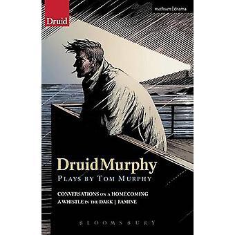 DruidMurphy spiller af Tom Murphy af Murphy & Tom