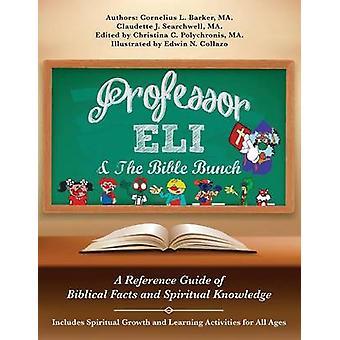 Professor Eli die Bibel Haufen von Barker & MA. & Cornelius L.