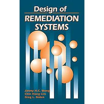 Design of Remediation Systems by Wong & Jimmy