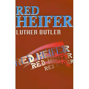Red Heifer by Butler & Luther