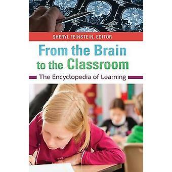 Fra hjernen til klasseværelset Encyclopedia of Learning by Feinstein & Sheryl