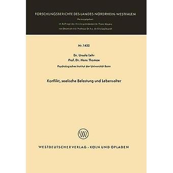 Konflikt seelische Belastung und Lebensalter par Lehr & Ursula