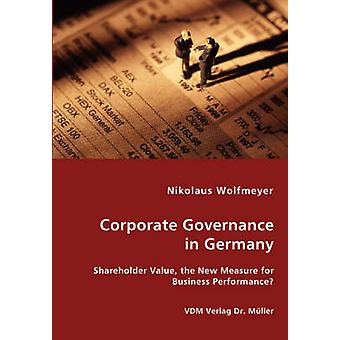 Corporate Governance in Germany by Wolfmeyer & Nikolaus