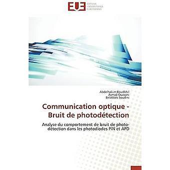 Communication optique  bruit de photodtection by Collectif