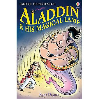 Aladdin and His Magical Lamp (New edition) by Katie Daynes - Paddy Mo