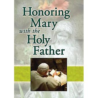 Honoring Mary with the Holy Father by Jaymie Stuart Wolfe - Marianne
