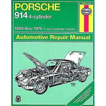 Porsche 914 Four-cylinder Owner's Workshop Manual by J. H. Haynes - P