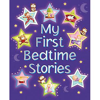 My First Bedtime Stories by Nicola Baxter - Marie Allen - 97808572380