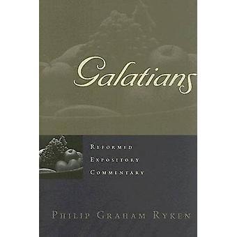 Galatians by Philip Graham Ryken - 9780875527826 Book