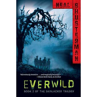 Everwild by Neal Shusterman - 9781416958642 Book