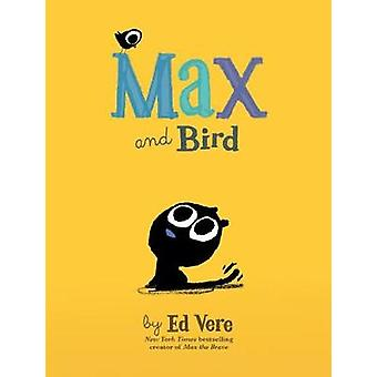Max and Bird by Ed Vere - 9781492635581 Book