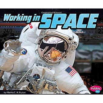Working in Space by Martha E. H. Rustad - 9781515798248 Book