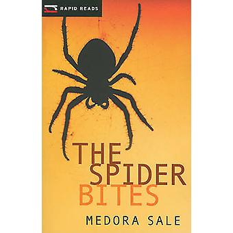 The Spider Bites by Medora Sale - 9781554692828 Book