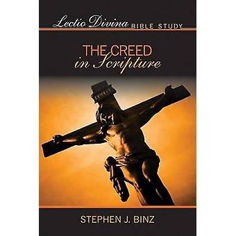 Lection Divina - the Creed in Scripture by Stephen J. Binz - 978159276
