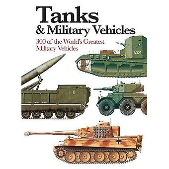 Tanks and Military Vehicles by Tanks and Military Vehicles - 97817827