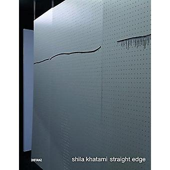 Shila Khatami - Straight Edge by Shila Khatami - Distanz - 97839547613