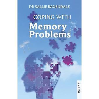 Lidando com problemas de memória por Sallie Baxendale
