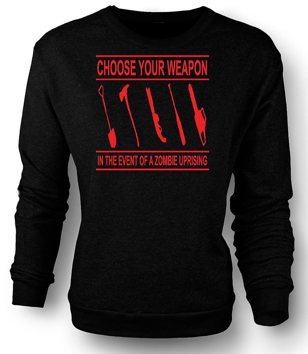 Mens Sweatshirt Zombie Uprising Choose Weapon - Funny