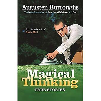Magisches denken: Wahre Geschichten