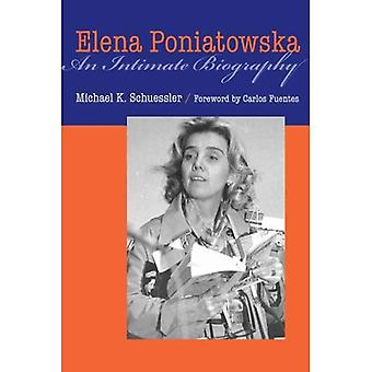 Elena Poniatowska: Une biographie intime