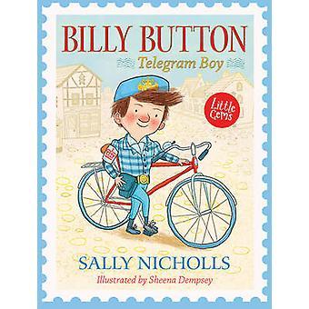 Billy Button Telegram Boy by Sally Nicholls
