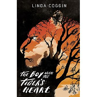 The Boy with the Tiger's Heart (Hardcover) by Coggin Linda