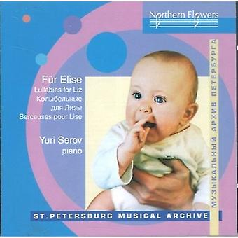 Serov - vuggeviser for Liz: klaver favoritter af Beethoven [CD] USA import