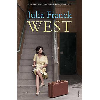 West by Julia Franck - Anthea Bell - 9780099554325 Book