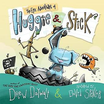 The Epic Adventures of Huggie & Stick by The Epic Adventures of H